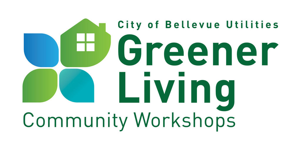 Bellevue Utilities Greener Living Community Workshops